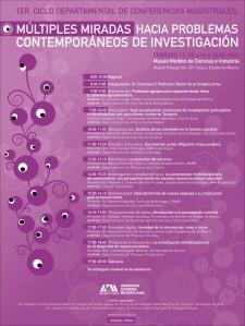 """Primer ciclo departamental: """"Múltiples miradas hacia problemas contemporáneos de investigación"""""""